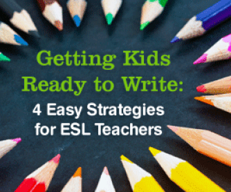 getting kids ready to write 4 easy strategies for esl teachers - Teaching Essay Writing To Esl Students