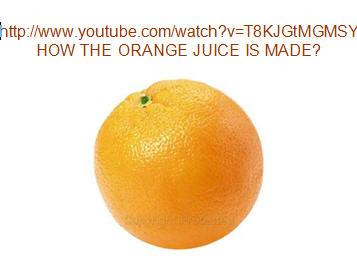 How the Orange Juice is Made