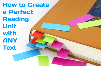 You Can Do It: 6 Easy Steps to Creating a Perfect Reading Unit with ANY Text