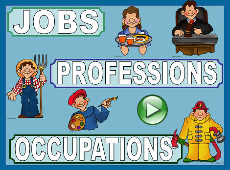 Jobs Professions and Occupations