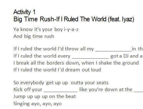 Song Worksheet If I Ruled The World By Big Time Rush
