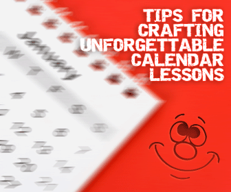 Is Christmas in April? Tips for Crafting Unforgettable Calendar Lessons