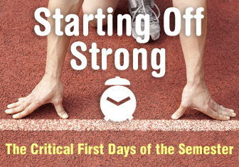 Starting Off Strong: The Critical First Days of the Semester