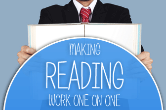 Making Reading Work One on One: 5 Never Fail Tips