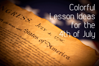 Fireworks and History: Colorful Lesson Ideas for the 4th of July