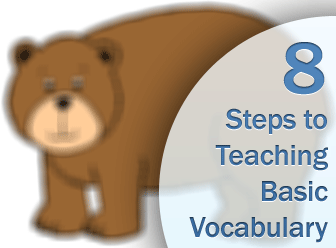 What Do You See? 8 Steps to Teaching Basic Vocabulary