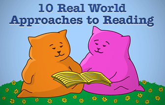 Real World Approaches to Reading: 10 Simple Strategies You Can Use Today