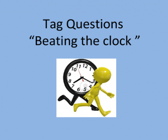 Tag Questions Time Race