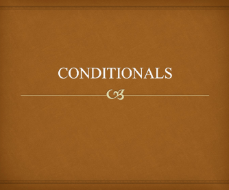 Conditionals PowerPoint Presentarion