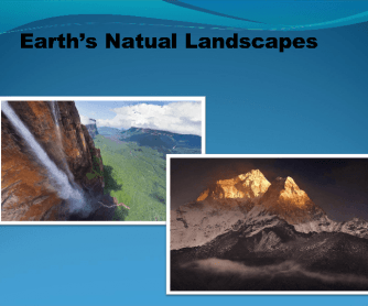Natural and Human Landscapes: Powerpoint Presentation