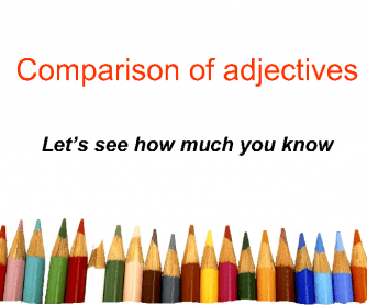 Comparison of Adjectives - PPT Game
