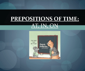 Prepositions of Time Presentation