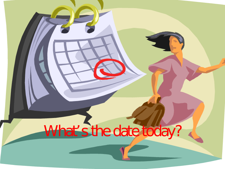 The date today