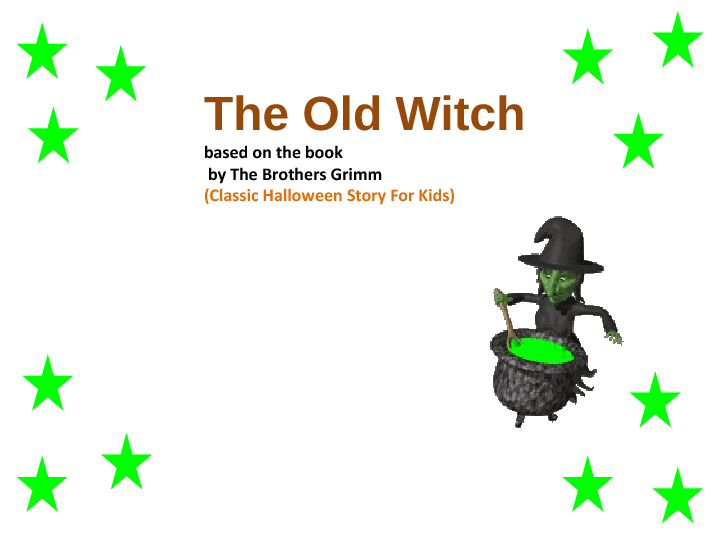 Old Witch: Halloween Story for Young Learners