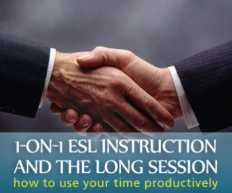 One-on-One ESL Instruction and the Long Session: Using Time Productively