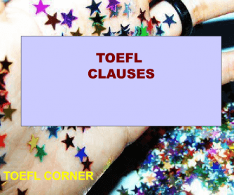 TOEFL Worksheet: Clauses