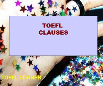 TOEFL Worksheet: Clauses