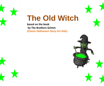 The Old Witch: Halloween Story for Young Learners