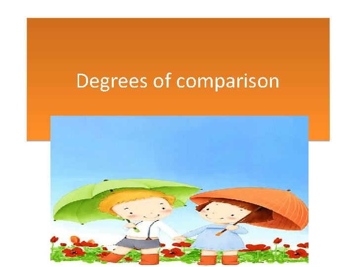 Degrees of Comparison [PowerPoint Presentation]