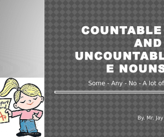 Countable vs Uncountable Nouns: Powerpoint Presentation