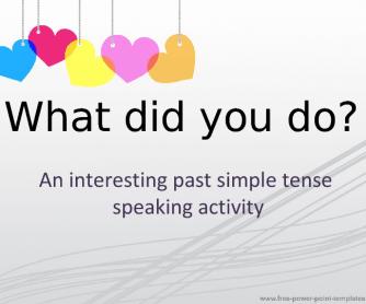 Past Simple Speaking Activity