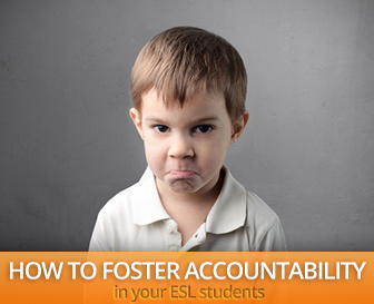 How to Foster Accountability in Your ESL Students