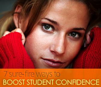 7 Sure-fire Ways to Boost Student Confidence