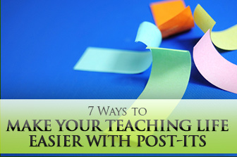 7 Ways to Make Your Teaching Life Easier with Post-Its