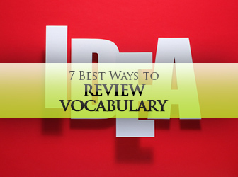 7 Best Ways to Review Vocabulary