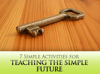 7 Simple Activities for Teaching the Simple Future