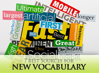 7 Best Sources for New Vocabulary