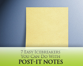 7 Easy Icebreakers You Can Do With Post-It Notes