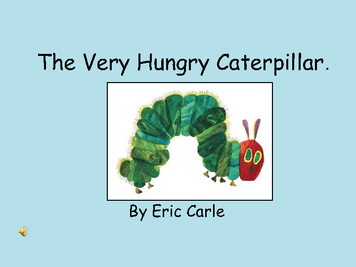 The very hungry caterpillar interactive ppt