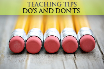 Teaching Tips Do's and Don'ts: Back to Square One
