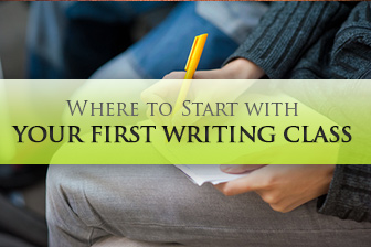 I Have to Teach Writing: Now What? Where to Start with Your First Writing Class