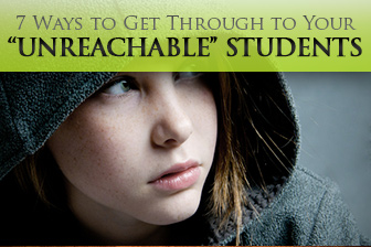 Hello, Are You There? 7 Ways to Get Through to Your �Unreachable� Students