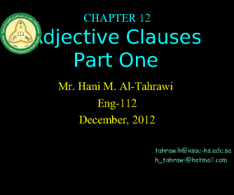 Forming Adjective Clauses / Relative Clauses