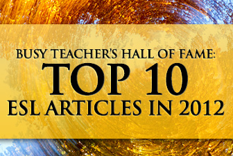 Busy Teacher's Top 10 ESL Articles in 2012
