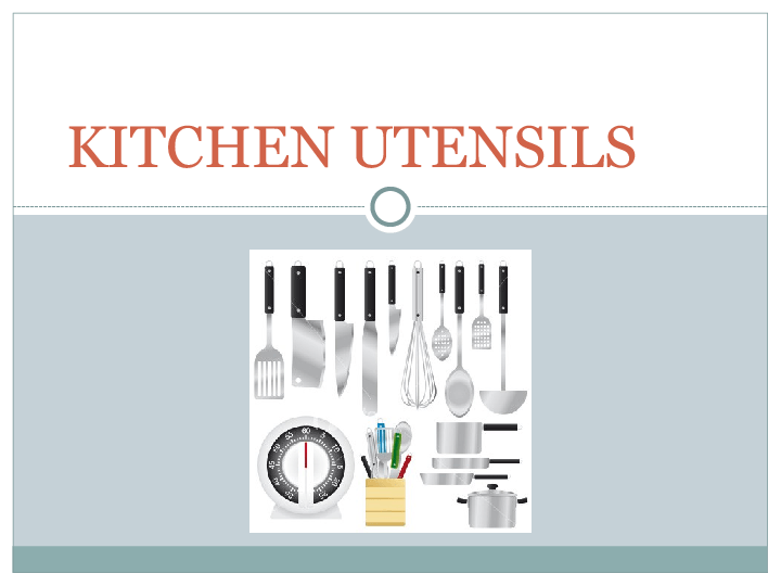 Kitchen utensils vocabulary for Kitchen utensils vocabulary