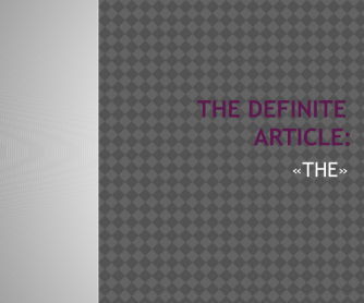 The Definite Article [THE] Presentation