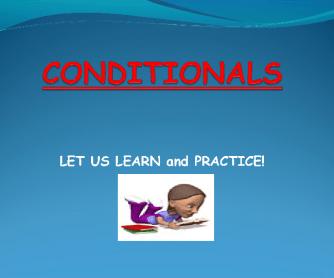 Conditionals 0, 1, 2, 3