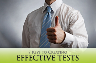 7 Keys to Creating Tests that Make Students Feel Good about Themselves