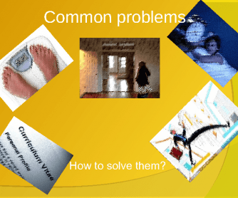 Common Problems: How to Solve Them