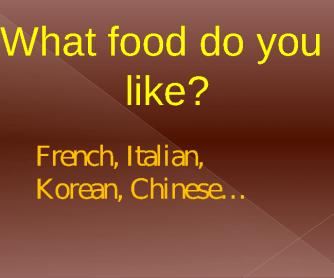 What Food Do You Like?