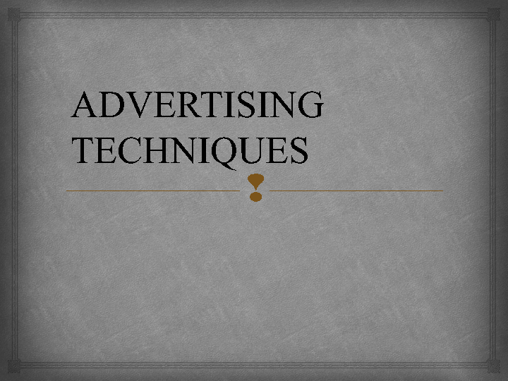 business advertising techniques essay