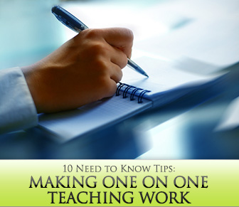 Making One on One Teaching Work: 10 Need to Know Tips