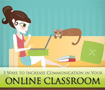 Plug In: 3 Ways to Increase Communication in Your Online Classroom
