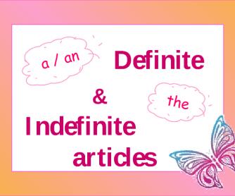 Definite and Indefinite Articles