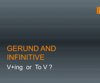 Gerund And Infinitive PPT