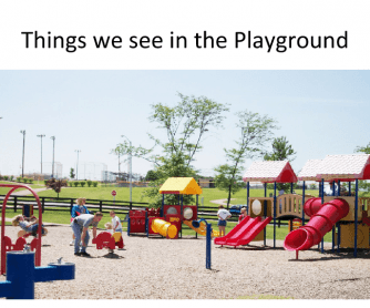 Things We See in the Playground